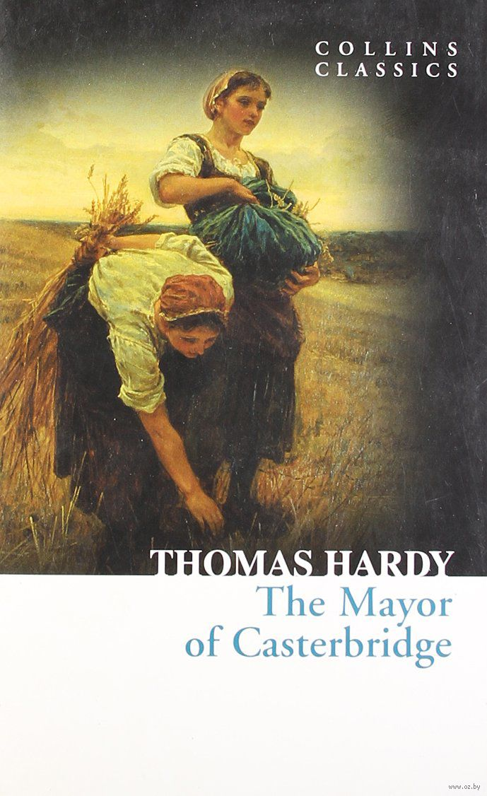 an analysis of hards the mayor of casterbridge