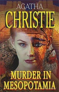 Murder in Mesopotamia. Агата Кристи