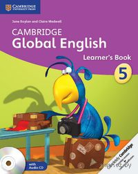 Cambridge Global English. Stage 5. Learner`s Book (+ 2 CD)