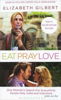 Eat, Pray, Love (кинообложка). Элизабет Гилберт