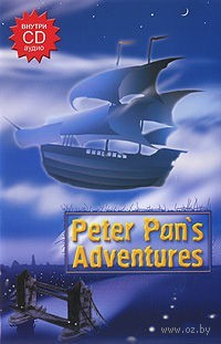 Peter Pan`s Adventures (+ CD)