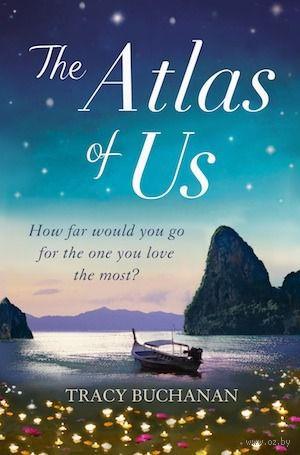 The Atlas of Us. Tracy Buchanan