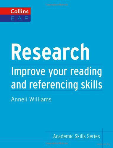 Research. Improve Your Reading and Referencing Skills. Аннели Уильямс