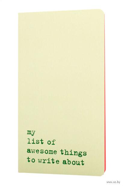 """Записная книжка в линейку """"Chapter. My List of Awesome Things"""" (115х210 мм; светло-зеленая)"""