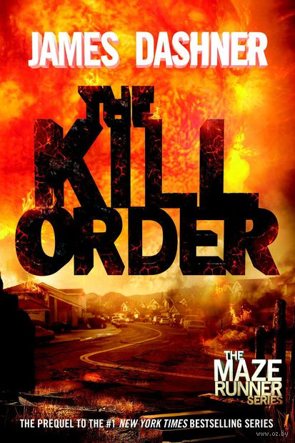 The Kill Order. Джеймс Дэшнер