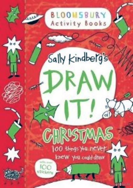 Draw It. Christmas. Салли Кайндберг