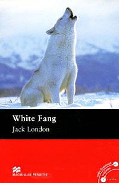 White Fang. Elementary. Reader. Джек Лондон