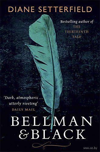 Bellman & Black. Диана Сеттерфилд