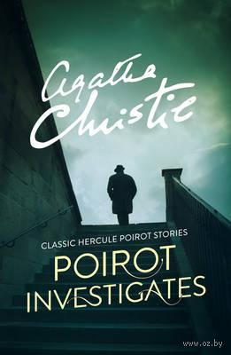 Poirot Investigates. Агата Кристи