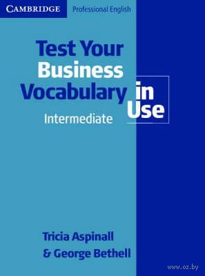 Test Your Business Vocabulary in Use. Intermediate — фото, картинка