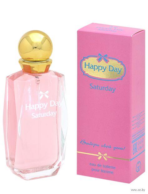"Туалетная вода для женщин ""Happy Day. Saturday"" (55 мл) — фото, картинка"