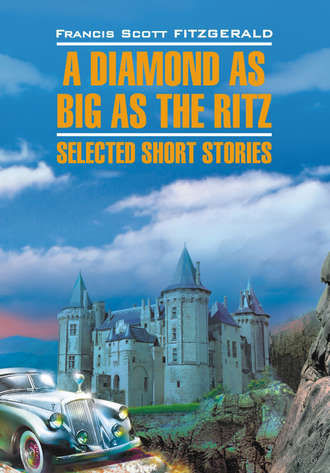 A Diamond as Big as the Ritz: Selected Short Stories — фото, картинка