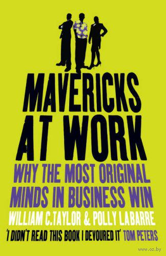book report mavericks at work Anyway, this book should be read to challenge your current thinking and to read about a more democratic work environment even if you only make it to page 100 it should not be read as a complete guide for a company or as if everything covered is the absolute best way to do things.