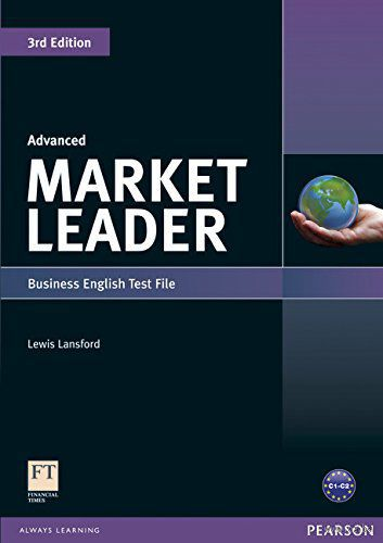 Market Leader. Advanced. Business English Test File. Льюис Лансфорд