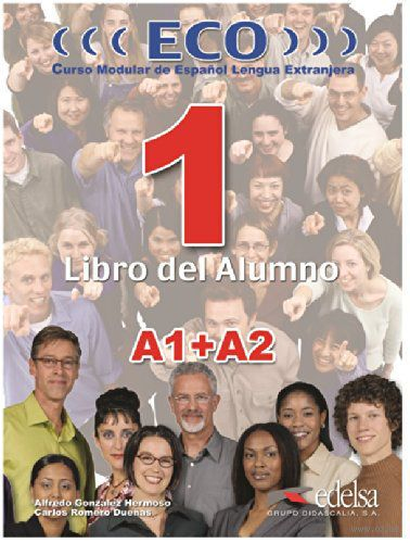 ECO 1. A1+A2. Libro del Alumno. А. Гонсалес, Ц. Ромеро
