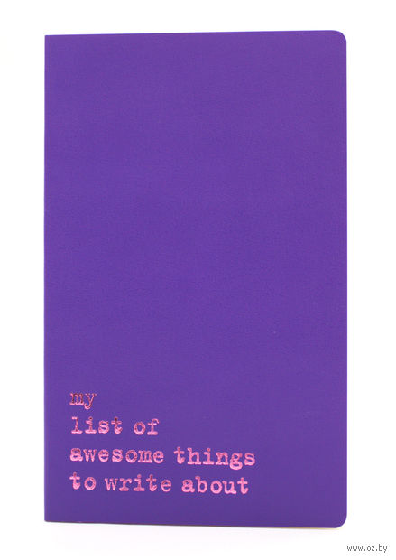 "Записная книжка Молескин ""Volant. My List of Awesome Things"" нелинованная (большая; мягкая пурпурная обложка)"