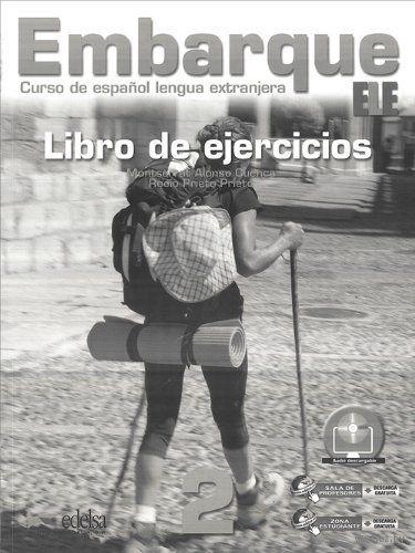 Embarque 2. A2. Libro de ejercicios. Монтсеррат Алонсо Куэнка, Росио Прието