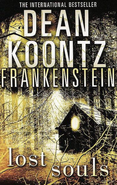 Frankenstein. Lost Souls. Дин Кунц