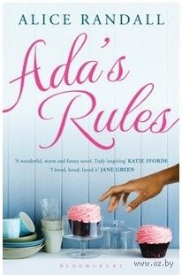 Ada`s Rules. Alice Randall