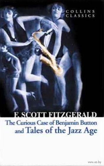 Tales of the Jazz Age. Фрэнсис Скотт Фицджеральд
