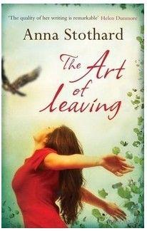 The Art of Leaving. Anna Stothard