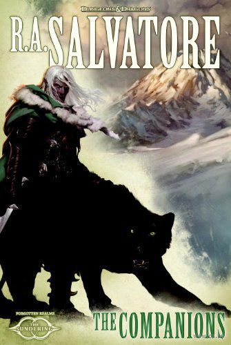 The Sundering. Book 1: The Companions. Роберт Сальваторе
