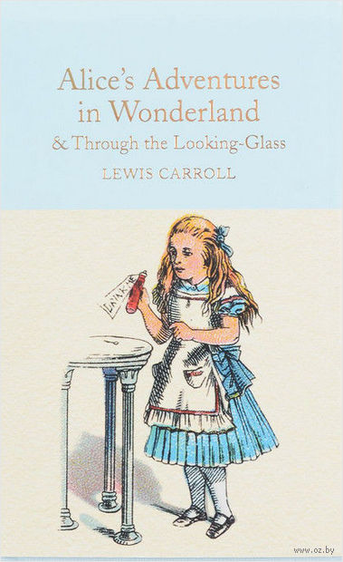 Alice's Adventures in Wonderland & Through the Looking-Glass — фото, картинка