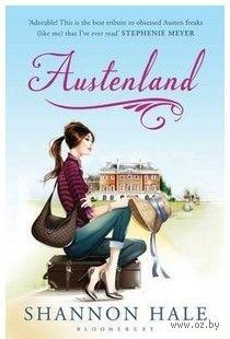 Austenland. Hale Shannon