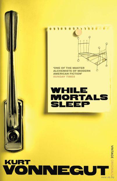 While Mortals Sleep — фото, картинка