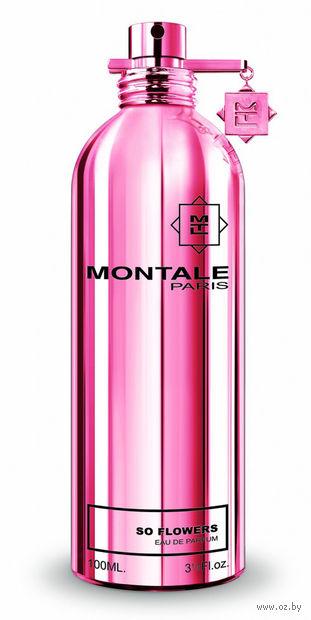 "Парфюмерная вода для женщин Montale ""So Flowers"" (100 мл)"