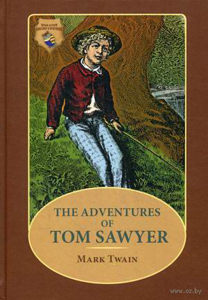 The Adventures of Tom Sawyer. Марк Твен