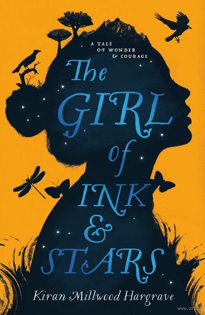 The Girl of Ink & Stars. Киран  Милвуд Харграв