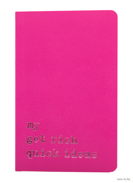 """Записная книжка в линейку """"Volant. My Get Rich Quick Ideas"""" (А6; темно-розовая)"""