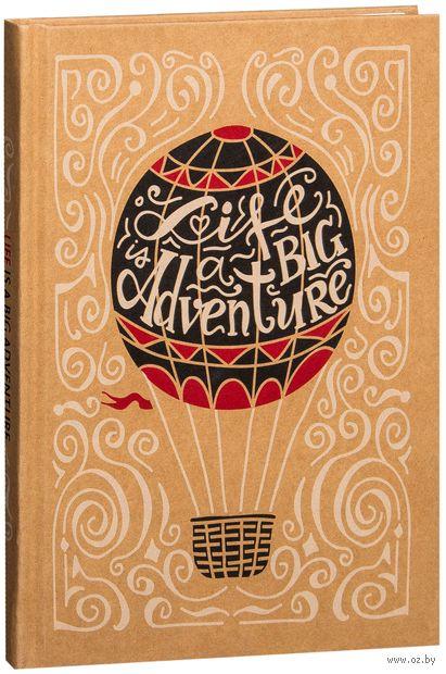 """Записная книжка в клетку """"Life is a big adventure"""" (А5)"""