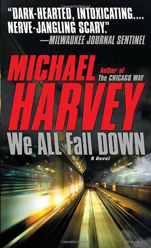 We All Fall Down. Майкл Харви