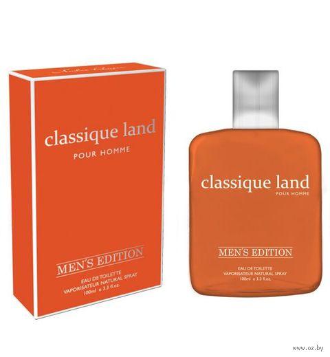 "Туалетная вода для мужчин ""Classique Land"" (100 мл) — фото, картинка"