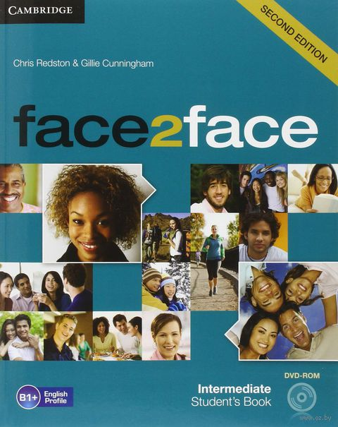Face2Face. Intermediate. Student`s Book (+ DVD-ROM). Крис Редстон, Джилли Каннингем