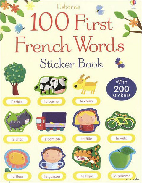 100 First French Words. Sticker Book — фото, картинка