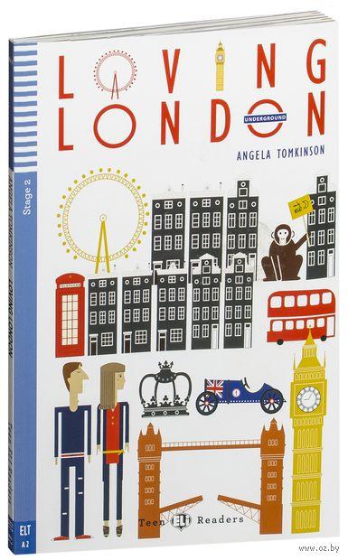 Teen Eli Readers. Loving London (+ CD) — фото, картинка